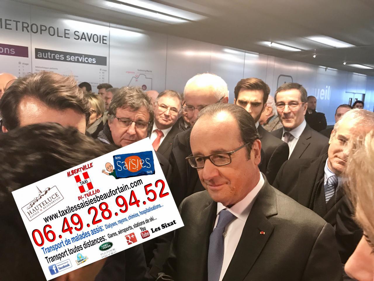 Taxi Albertville Di Tullio et François Hollande en visite à l'hôpital de Chambéry.
